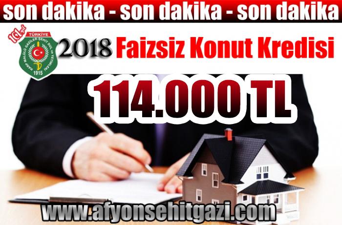 2018 FAİZSİZ KONUT KREDİSİ 114.000 TL OLARAK AÇIKLANDI