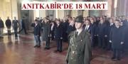 ANITKABİR'DE 18 MART TÖRENİ