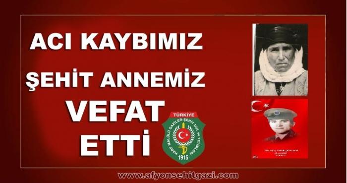 ŞEHİT ANNEMİZ VEFAT ETTİ..
