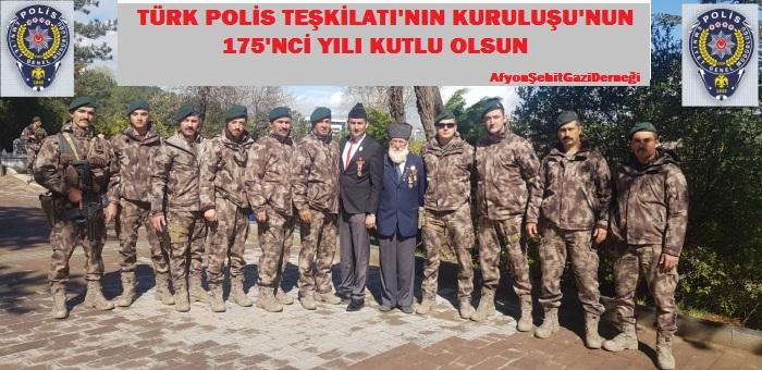 """""""POLİS TEŞKİLATIMIZIN 175. YIL DÖNÜMÜ KUTLU OLSUN"""""""