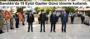 Sandıklı'da 19 Eylül Gaziler Günü törenle kutlandı 19 09 2020